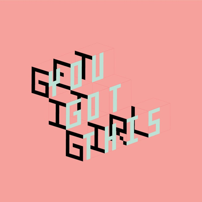 Get it Girl You Got This Tee image 0