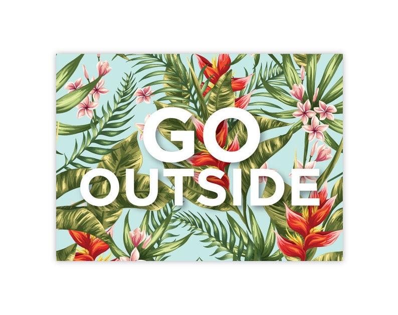 GO OUTSIDE image 0