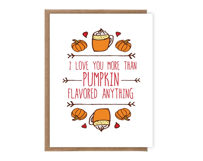 I love you more then Pumpkin Flavored Anything Card image 0