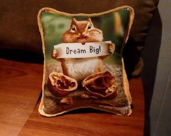 Chipmunk Dream Big Go For It