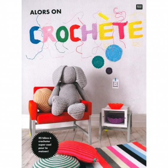 RICO DESIGN book so we crochet 45 ideas to crochet just adorable for your home!