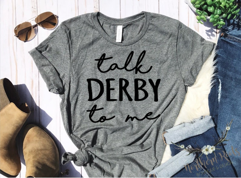 37dbead912 Talk Derby To Me Shirt KY Derby Horse Racing T-Shirt | Etsy