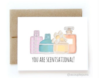 You Are Scentsational