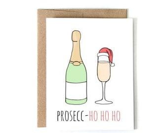 Prosecc- Ho Ho Ho