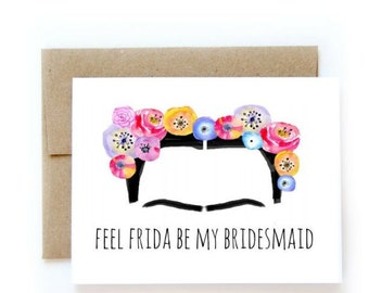 Frida Bridesmaid Card