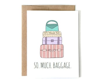 So Much Baggage