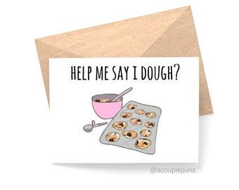 Help Me Say I Dough