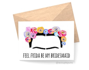Frida Bridesmaid Card