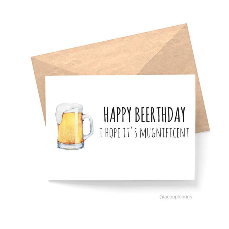 Brewer Gift Beer Puns Brewing Gift Gift for Beer Lover Beer Gift Card for Beer Lover Beer Lover Gift Beerthday Birthday Card