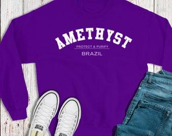 AMETHYST Crystal Crewneck Sweatshirt / Crystal Lovers Gift / Metaphysical Gift / Birthday Gift Idea / Trendy Tees