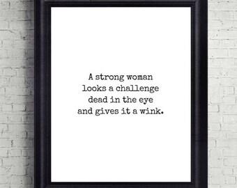 Strong Woman Quote Print, Digital Download, Printable, Art Print, Wall Decor, Motivational