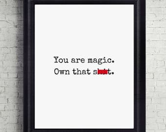 You Are Magic Quote Print, Printable, Digital Download, Art Print, Wall Decor, Motivational