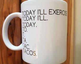 """11 oz ceramic mug - """"tacos"""""""