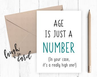 Birthday card, Funny birthday card, Greeting card,Friends birthday, humour birthday card Age is just a number