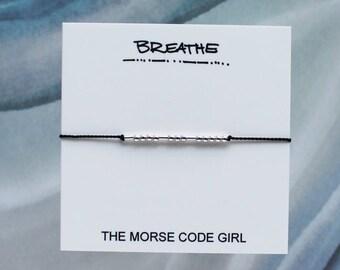 BREATHE  ... . . . .    .... . Morse Code Bracelet - Hidden Message in Sterling Silver or 14K Gold - Just Breathe Deep - Inhale Exhale