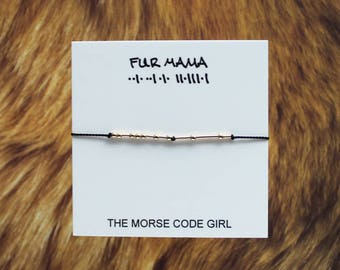 FUR MAMA .. . ..  . .    .     .  Morse Code Bracelet - Secret Message Written in Sterling Silver - Gift for the Fur Mama
