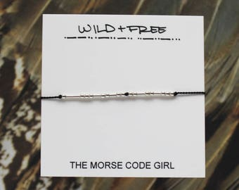 WILD + FREE   . .. . ..  .. .. . . . . . Morse Code Bracelet in Sterling Silver - Adventure Waits for Not All Who Wander Are Lost