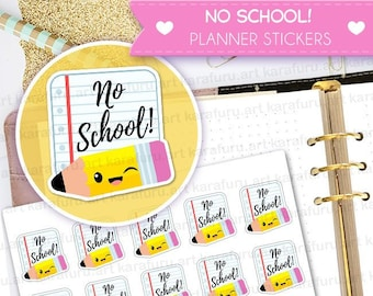 No School Planner Stickers - Holiday Stickers - Cute Planner Stickers - Filofax Stickers - Erin Condren Stickers - Diary Stickers
