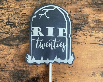 Death to my Twenties Cake Topper -30th Birthday cake topper - Death to 20s birthday party - 40th cake topper