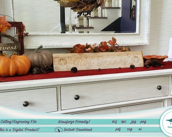 Give Thanks - Fall Decor - SVG File; Glowforge Passthrough Tested!