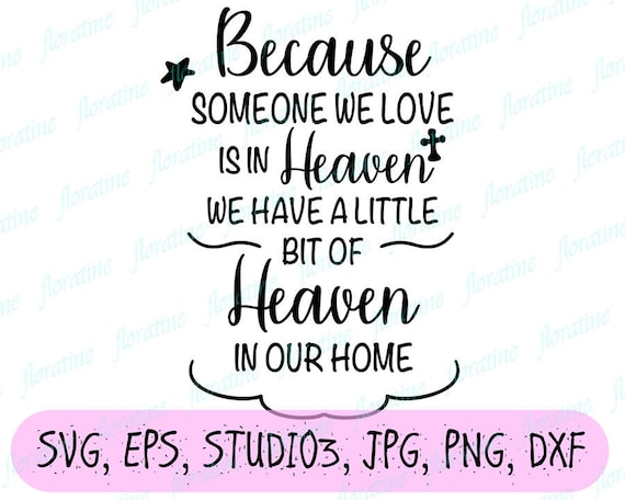 Mourning SVG Because Someone We Love Is In Heaven SVG