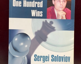 Sergei Soloviov. Leko's One Hundred Wins (Games Collections)