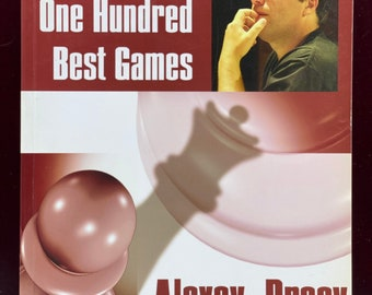 Alexey Dreev. My One Hundred (Games Collections)