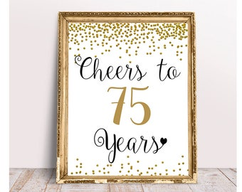 Cheers to 75 Years, 75th Birthday Sign, 75th Anniversary Sign, Gold confetti Birthday Party Decoration, Birthday décor, Cheers Banner , file