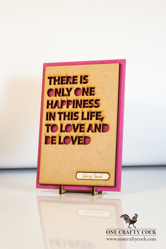 Life Quote Sign Inspirational Saying Love Themed Gift Etsy