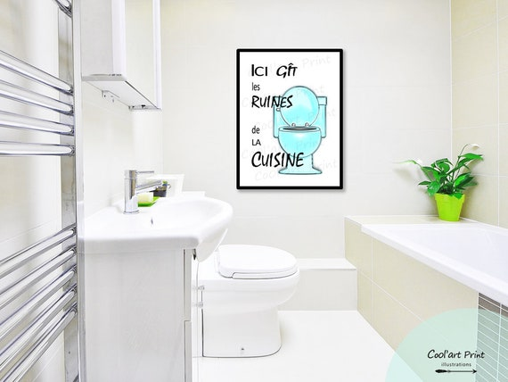 funny quote to download, funny illustration, quebec expression, toilet  illustration, wall poster, bathroom decoration, french write quote