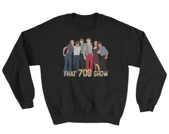 4394c576565c7 That 70s Show Vintage Look Sweatshirt - That 70s Sweatshirt - Unique That  70s Shirt - The 70s Show Sweatshirt