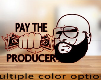 Pay The Producer Decal