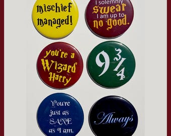 Harry Potter Inspired Button Pin Sets, Magnet Sets, or Key chain / keychain - set of 6 - Series 1 mischief managed, solemnly swear, wizard