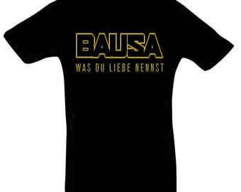 Baua What you love to call Tshirt gift for Christmas birthday or Easter