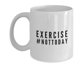 funny new year resolution mugs quotes exercise not today coffee tea ceramic for him her gifts presents birthday colleague staff