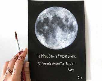 Moon Painting, Rumi, Space Art, Moon Phases, Original Painting, To the Moon, Full Moon, Moon Art, Space Art, Bohemian decor, Boho, Quotes