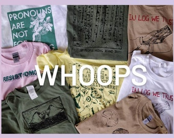 Cheap Discounted Misprinted Screen Printed Shirts! Abortion, Planned Parenthood, DEVO, Pro Choice Nietzsche Wes Anderson seconds Eggs