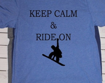 Keep calm & Ride on Snowboarding