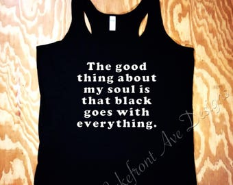 Good Thing About My Soul Tank