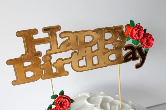Happy Birthday Cake Topper Gold Rose Theme