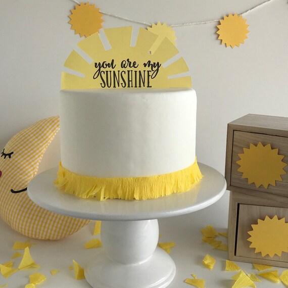 You Are My Sunshine You Are My Sunshine Cake Topper You Are My Sunshine Party Decorations You Are My Sunshine