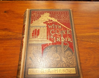 "hb 1st Edition 1894 ""With Clive in india"" g.a.henty"