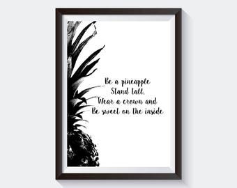 Pineapple Print, Quote, Black and White Poster, Print.