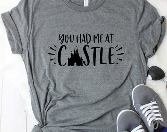 016cc64307 You Had Me At Castle | Magical | Princess | Disney | Soft Unisex Crew or  V-Neck | Plus Size Avail