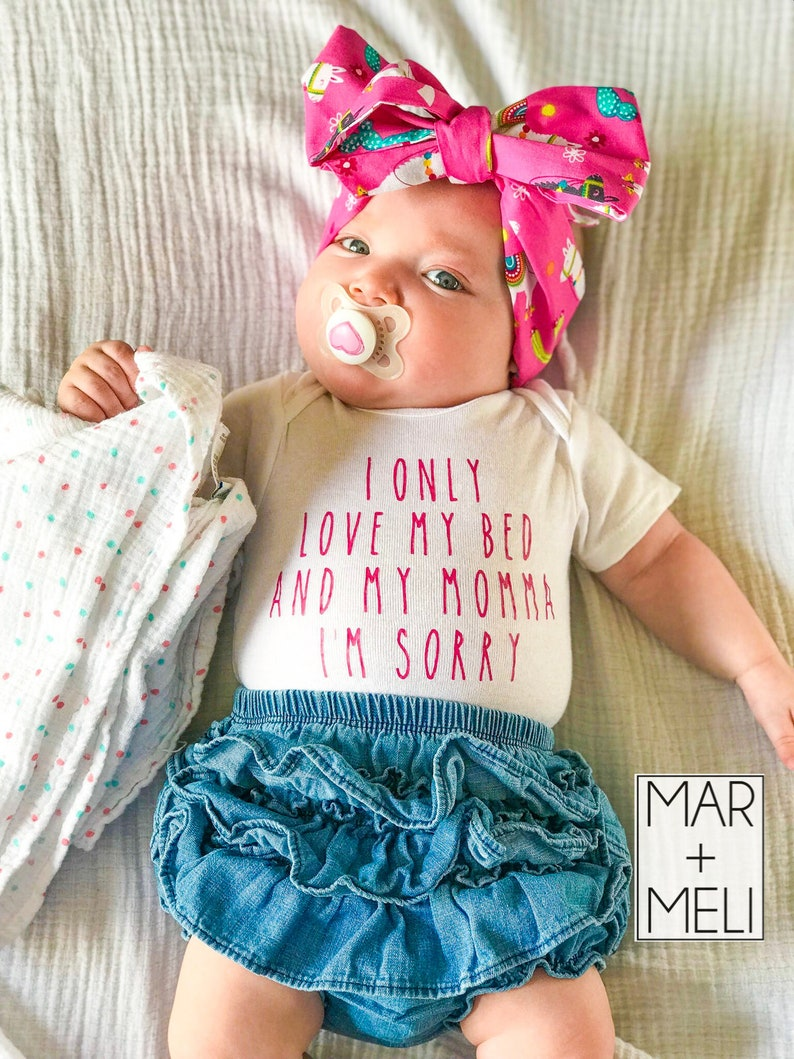 2084228e0 I Only Love my Bed and my Momma Im Sorry Onesie/I Only Love | Etsy