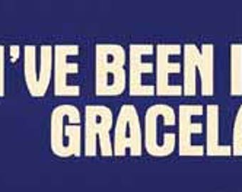 "Vintage Style  ""I've Been Inside Graceland""  1970's Memphis TN Tennessee Elvis Presley  Bumper Sticker   Travel Decal sticker"