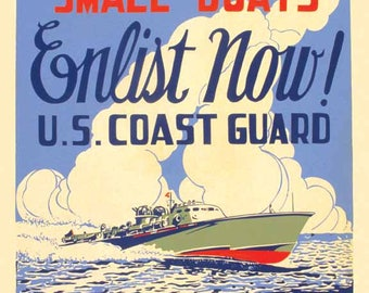 "Vintage Style US Coast Guard Military Recruiting poster 16x20  art print   "" Enlist Now ""   1943 WW2 World War 2"