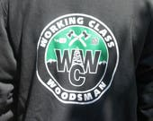 Working Class Woodsman Hoodie Sweatshirt- WCW logo hoodie with pocket /arm lettering/ Black/shirt