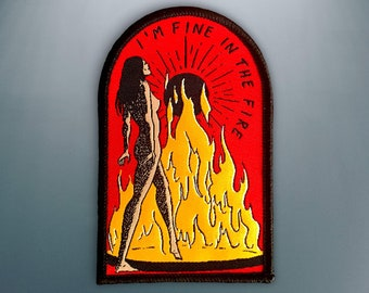 Fine In The Fire Patch | Iron on, Sew on Woven Embroidery Patch