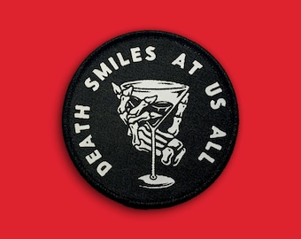 Death Smiles At Us All Patch | Goth, Punk, Emo Iron on, Sew on Woven Embroidery Patch